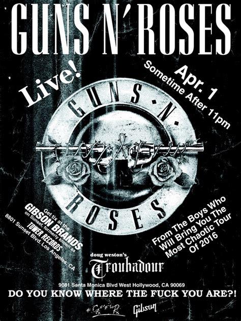 guns n roses testi guns n roses reunion 2016 tour concerto troubador los