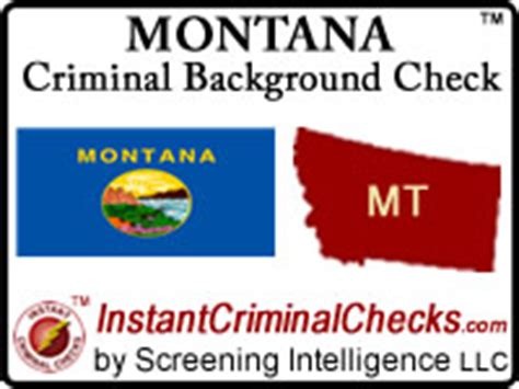 Montana Background Check Montana Criminal Background Checks For Pre Employment
