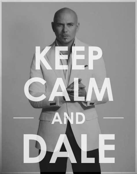 Pitbull Meme Dale - pitbull rapper quotes quotesgram