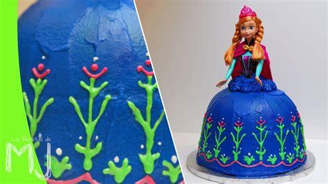 pastel tarta de frozen princesas disney paso a paso youtube tarta princesa anna de frozen receta del bizcocho y
