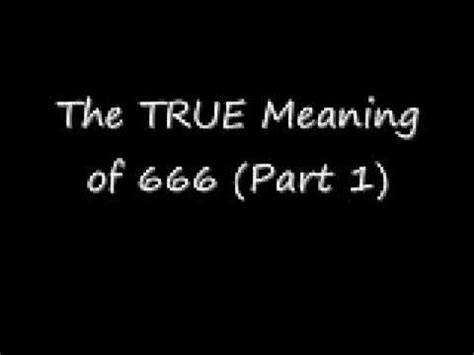 what is the real meaning of www the true meaning of 666 part 1