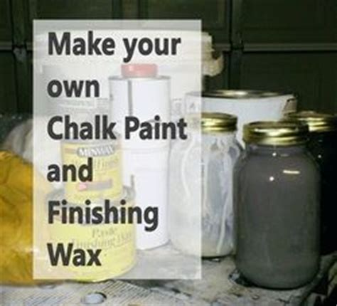 diy chalk paint and wax wax for less and make your own on