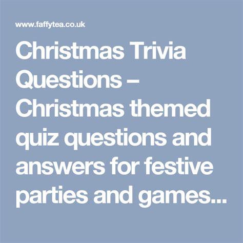 themed trivia quiz christmas trivia questions christmas themed quiz