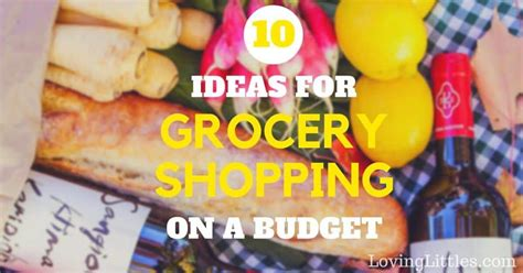 grocery shopping   budget  valuable tips  making