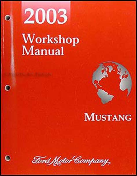 2003 Ford Mustang Repair Shop Manual Original