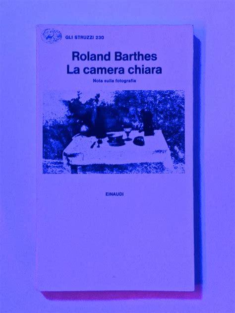 chiara barthes la chiara di roland barthes einaudi 1980