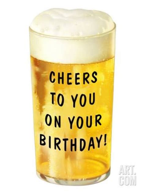 birthday cheers cheers to you on your birthday pictures photos and
