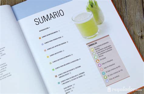 libro 100 zumos para cuidar regalador com 100 zumos para cuidar tu salud