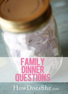dinner discussion questions family dinner discussion questions jar this idea
