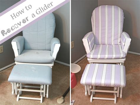 glider and ottoman covers runs with spatulas crafty fridays how to recover a glider