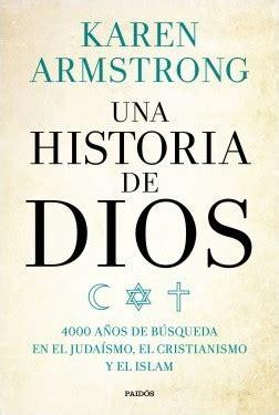 una historia de dios una historia de dios planeta de libros