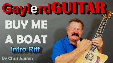 buy me a boat guitar lesson quot buy me a boat quot guitar lesson chris janson lead intro
