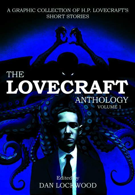 the lovecraft anthology vol 1906838283 jan121255 lovecraft anthology tp vol 01 previews world
