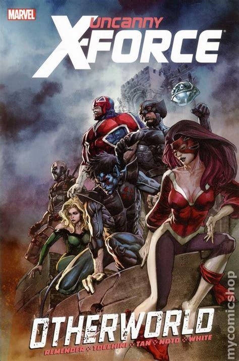 uncanny x force by rick uncanny x force otherworld hc 2012 marvel comic books