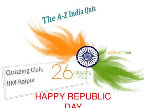 quiz questions based on republic day a z on india republic day quiz answers 26 01 2013