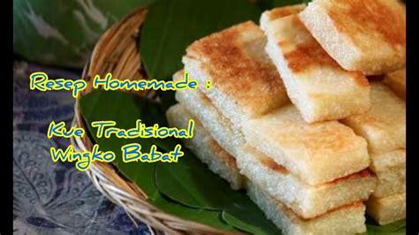youtube membuat wingko babat resep dan cara membuat kue tradisional wingko babat manis