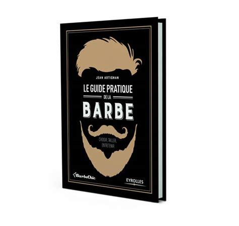 bureau de change barbes livre le guide pratique de la barbe