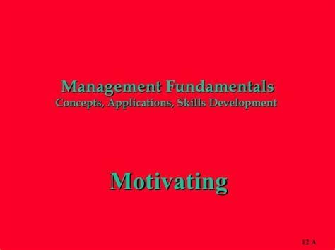 management fundamentals concepts applications and skill development books motivating