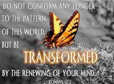 into his likeness be transformed as a disciple of books transformed in our minds conformed into his image into