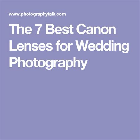 The 7 Best Canon Lenses for Wedding Photography   Camera