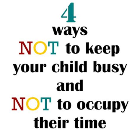 7 Ways To Keep Track Of Your Child by Designing How Not To Keep Your Children Busy And Not