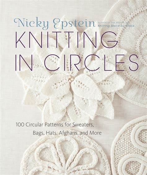 knitting in circles knitting in circles by nicky epstein penguin books australia