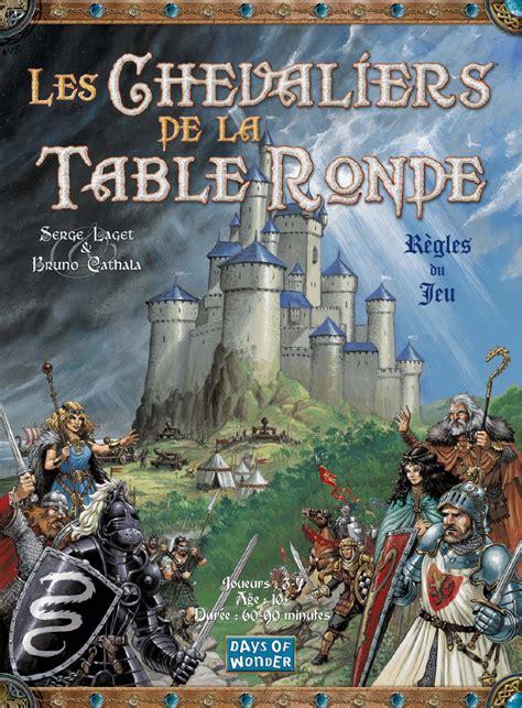 jeu les chevaliers de la table ronde les chevaliers de la table ronde r 232 gles de jeu by