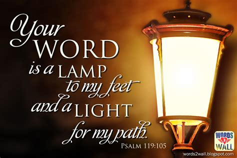 light to my path your word is a l to my feet and a light for my path