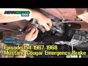1967 1968 mustang cougar emergency brake episode 154