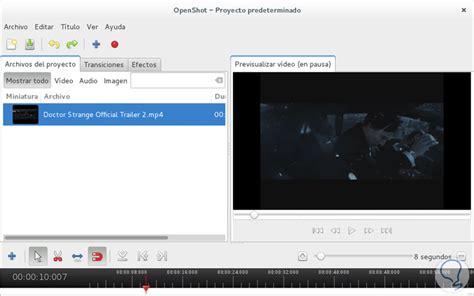 tutorial openshot linux c 243 mo editar videos en linux con openshot solvetic