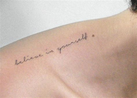 be yourself tattoo collection of 25 believe in yourself on collarbone