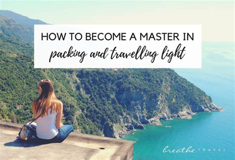 Travelling Light how to become a master in packing and travelling light