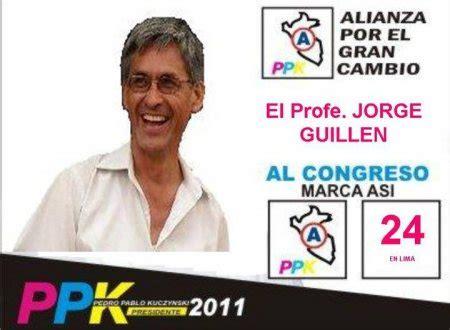 el gran cambio 8499983367 en lima profesor jorge guill 233 n al congreso por alianza