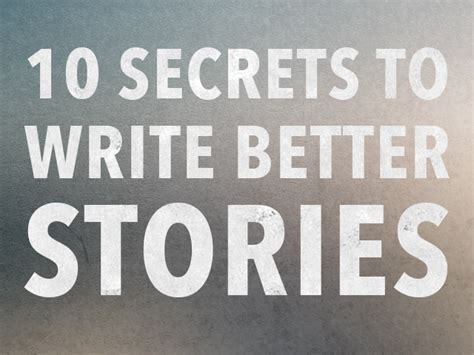 Tell Secrets Essay by How To Write A Story The 10 Best Secrets