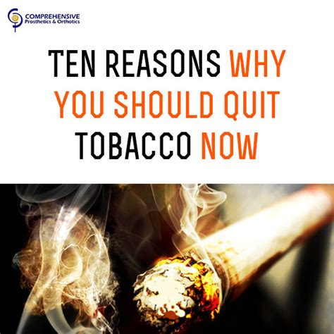 10 Reasons To Cut On Now by Cpo Usa Ten Reasons Why You Should Quit Tobacco Now