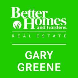Better Homes And Gardens Gary Greene by Better Homes And Gardens Real Estate Gary Greene Real