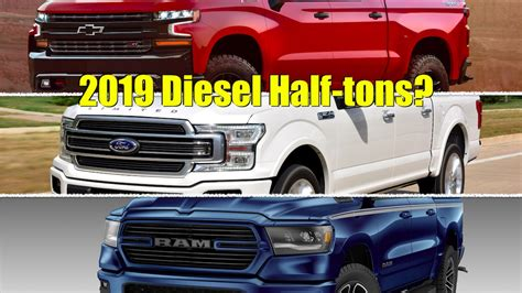 2019 Ford Half Ton Diesel by Ask Tfltruck When Are The New Chevy Ford And Ram Half