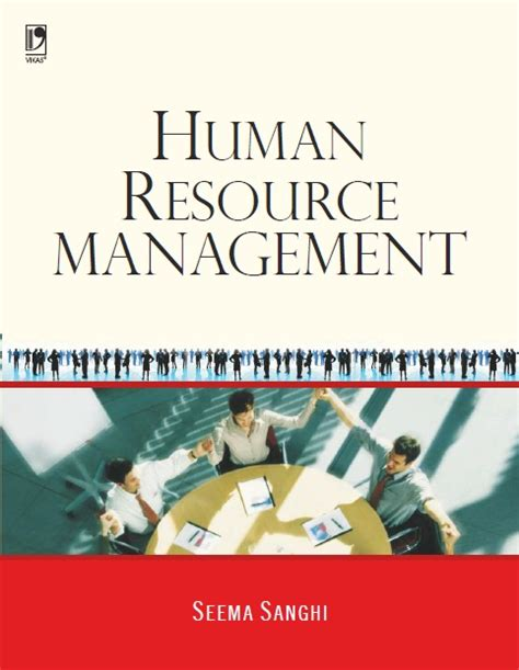 Human Resource Management Books For Mba by Human Resource Management Text Cases By Pande