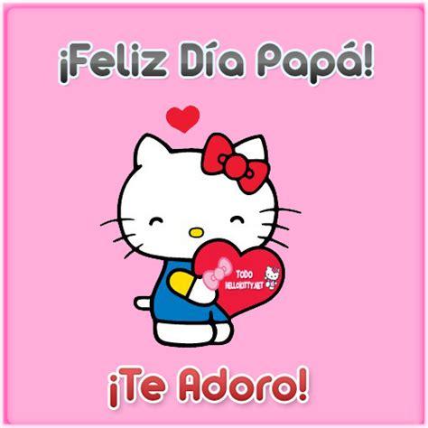 imagenes que diga feliz dia papa feliz d 237 a pap 225 todo hello kitty