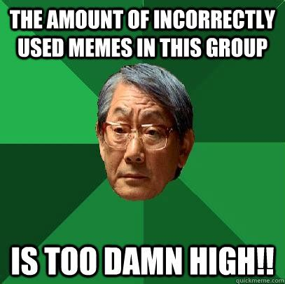 Used Meme - memes used incorrectly image memes at relatably com