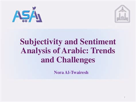challenges in sentiment analysis subjectivity and sentiment analysis of arabic trends and