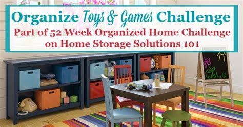 home storage solutions 101 organized home organize toys games challenge keep track of children s