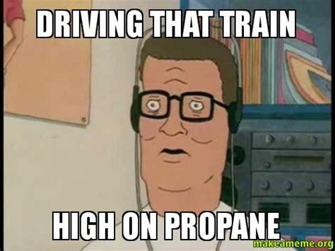 Hank Hill Memes - hank hill propane meme
