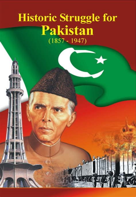 the struggle for pakistan a muslim homeland and global politics books quaid e azam the great leader historic struggle for