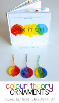 color theory ornaments inspired by herve tullet s book mix it up book activities