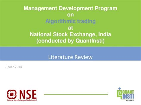 National Stock Exchange Mba Courses by Qi Nse Mdp On Algorithmic Trading Literature Review