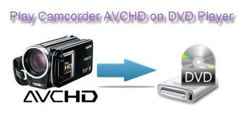 format dvd player can play convert burn avchd mts m2ts files to dvd for dvd player