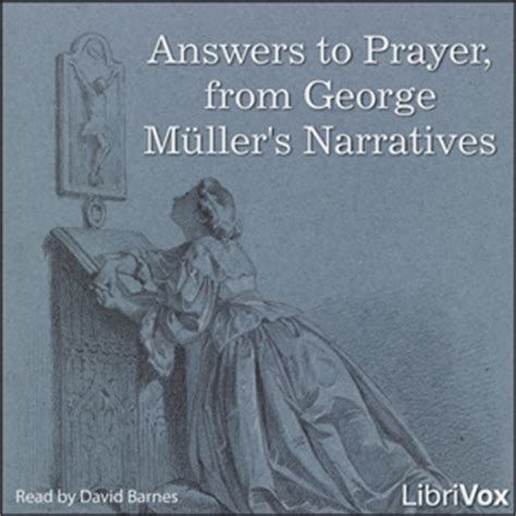 answers to prayer books listen to answers to prayer from george m 252 ller s