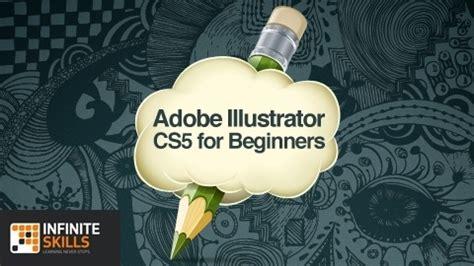 tutorial adobe illustrator cs5 beginners adobe illustrator cs5 for beginners adobe expert andy