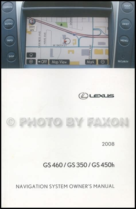 free auto repair manuals 2008 lexus gs on board diagnostic system 2008 lexus gs 460 350 450h navigation system owners manual original